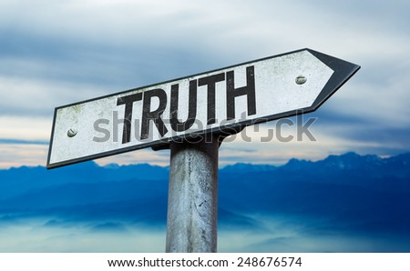 Truth sign with sky background - stock photo