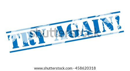 try again! blue stamp on white background - stock photo