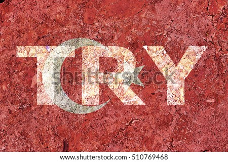 TRY word over Turkey Flag background. Business or Forex and finance concept. Currency Exchange Rate concept.