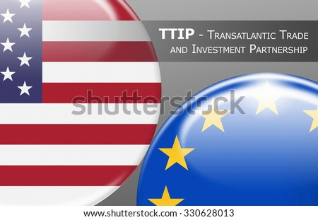 TTIP USA - EUROPE - Flag buttons labeled with TTIP - Transatlantic Trade and Investment Partnership