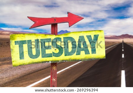 Tuesday sign with road background - stock photo