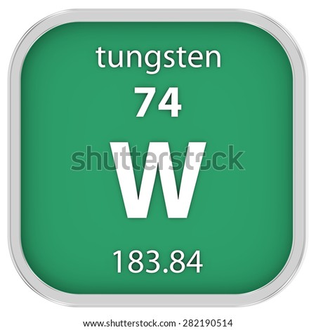 Tungsten material on the periodic table. Part of a series. - stock photo