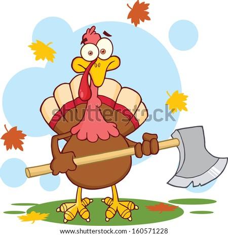 Turkey With Ax Cartoon Character. Raster Illustration - stock photo