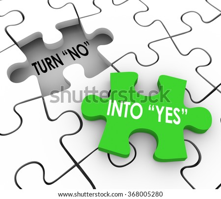 Turn No Into Yes words in a puzzle to illustrate convincing or persuading others to join you in agreement - stock photo