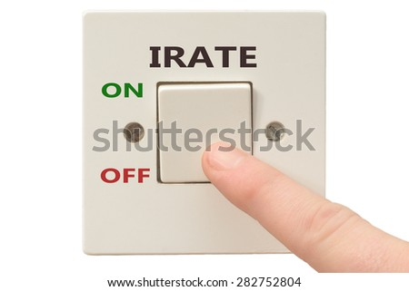 Turning off Irate with finger on electrical switch