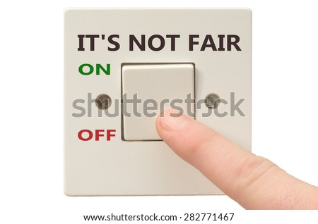 Turning off It's not fair with finger on electrical switch