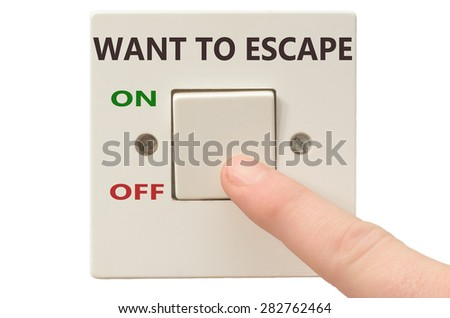 Turning off Want to escape with finger on electrical switch