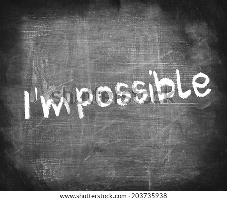Turning the word impossible to I am possible by yourself   - stock photo