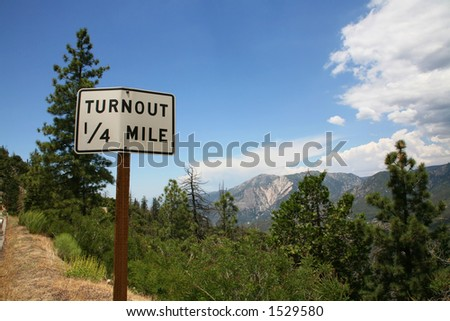 Turnout Sign Alongside Mountainside