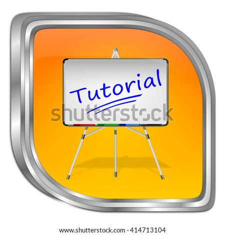 Tutorial Button - 3D illustration
