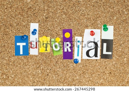 Tutorial Word Pinned as Letters on Cork Bulletin Board