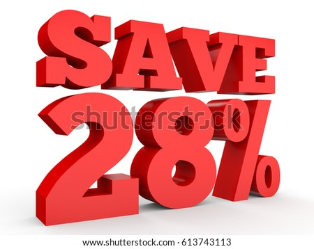 Twenty eight percent off. Discount 28 %. 3D illustration on white background.