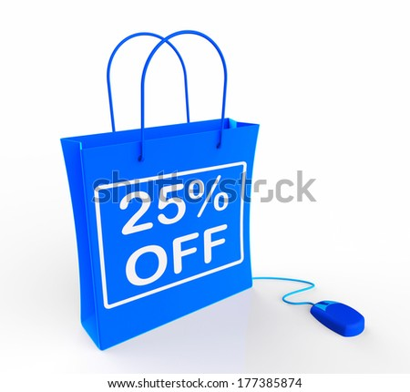 Twenty-five Percent Off Bag Shows 25 Reductions in Price - stock photo