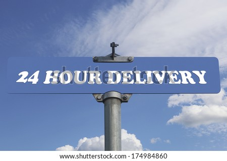 Twenty four hour delivery road sign - stock photo