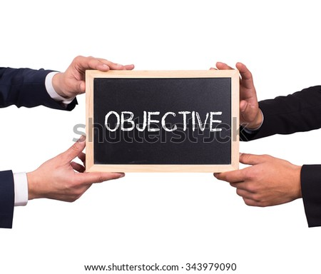 Two man holding mini blackboard with OBJECTIVE message - stock photo