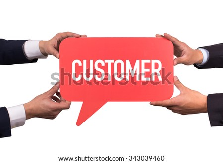 Two men holding red speech bubble with CUSTOMER message - stock photo