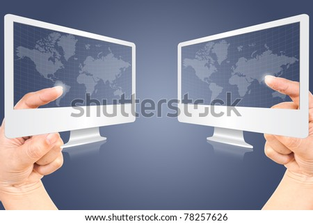 Two monitor world wide communication.