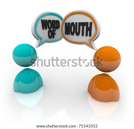 Two people with speech bubbles and the words Word of Mouth, symbolizing the spreading of rumor and gossip - stock photo