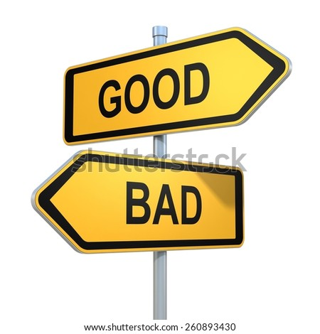 two road signs - good or bad choice - stock photo