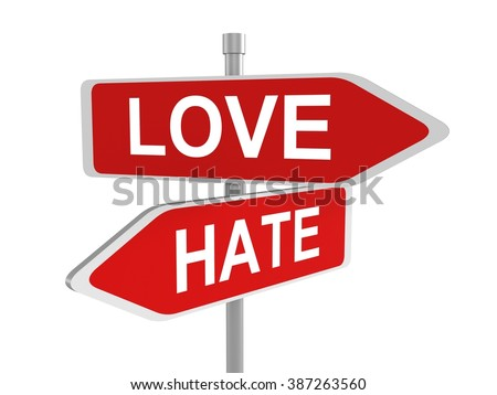 Two road signs, love and hate choice, 3d illustration - stock photo