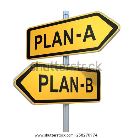 two road signs - plan a - plan b choice - stock photo