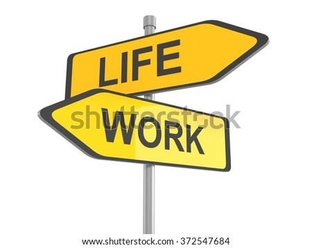 Two yellow road signs, life or work choice, 3d illustration - stock photo