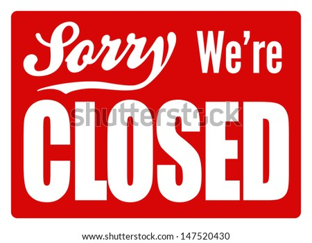 Typical closed sign for a shop, cafe or company to let customers know they are open for business. Perfect as part of a design or shop. - stock photo