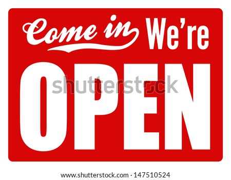 Typical 'open' sign for a shop, cafe or company to let customers know they are open for business. Perfect as part of a design or shop. - stock photo