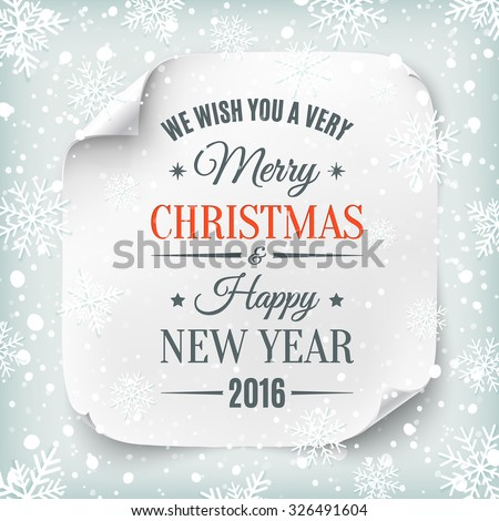 Typographic Merry Christmas and Happy New Year design on white realistic paper banner with snow and snowflakes. - stock photo