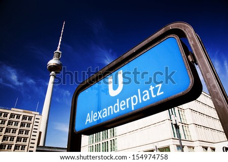 U-bahn Alexanderplatz sign and Television tower, German Fernsehturm. Berlin, Germany