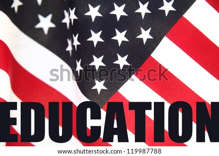 U.S. flag with the word 'education' in bold type