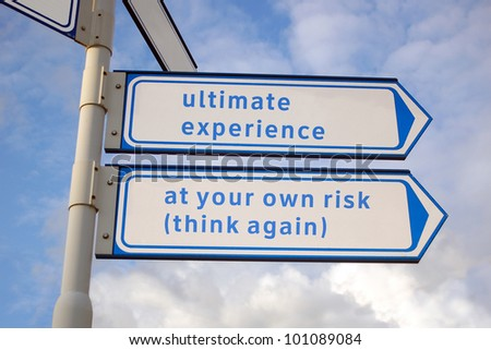 ultimate experience signs - stock photo