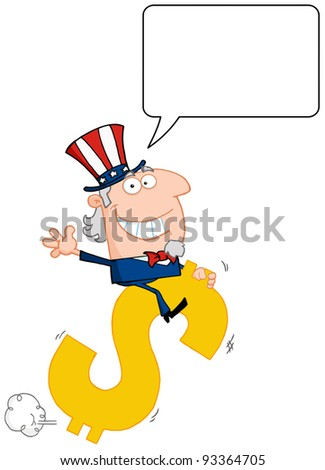 Uncle Sam Riding On A Dollar Symbol With Speech Bubble - stock photo