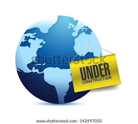 under construction barrier and earth globe illustration design over white