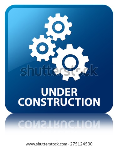 Under construction (gears icon) blue square button - stock photo