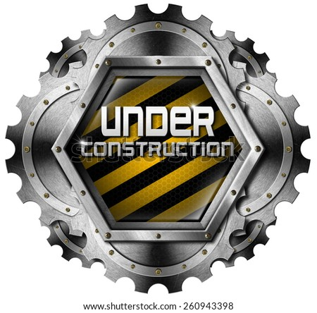 Under Construction - Metal Icon with Gears. Hexagonal and metallic icon or symbol with gears and text under construction. Isolated on white background - stock photo