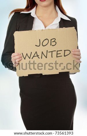 Unemployed businesswoman with cardboard sign - job wanted. - stock photo