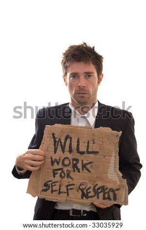 unemployed man with conceptual sign of dignity - stock photo