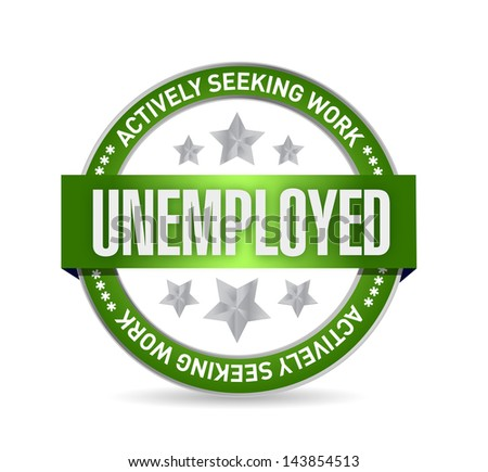Unemployed Stamp illustration design over a white background