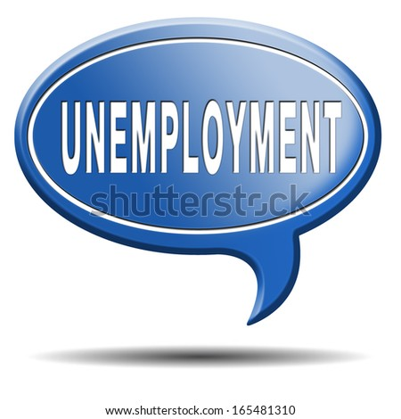 unemployment rate loose job loss joblessness jobloss caused by recession - stock photo
