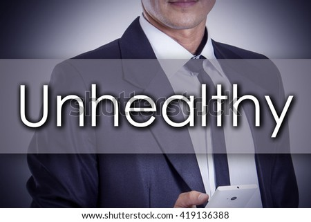 Unhealthy - Young businessman with text - business concept - horizontal image