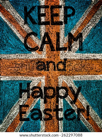 United Kingdom (British Union jack) flag, hand drawing with chalk on blackboard, vintage concept.Keep Calm and Happy Easter message - stock photo