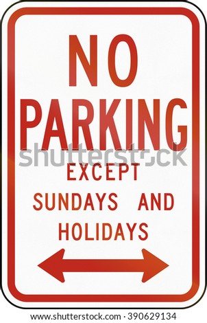 United States MUTCD regulatory road sign - No parking except sundays and holidays.