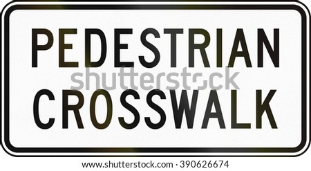 United States MUTCD road sign - Pedestrian crosswalk.