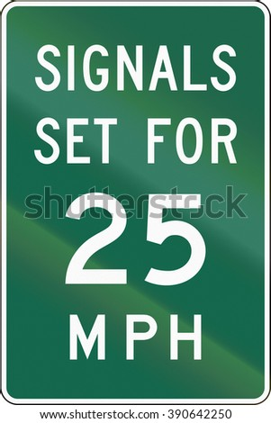 United States MUTCD road sign - Signals set for 25 MPH.