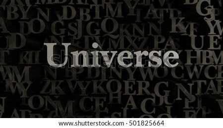 Universe - 3D rendered metallic typeset headline illustration.  Can be used for an online banner ad or a print postcard.