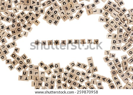 university framed by small wooden cubes with letters isolated on white background - stock photo