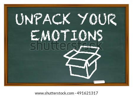 Unpack Your Emotions Feelings Chalk Board Words 3d Illustration