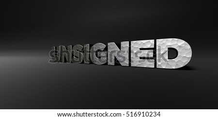 UNSIGNED - hammered metal finish text on black studio - 3D rendered royalty free stock photo. This image can be used for an online website banner ad or a print postcard.