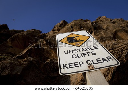 Unstable Cliffs - Keep Clear sign